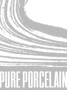Pure Porcelain